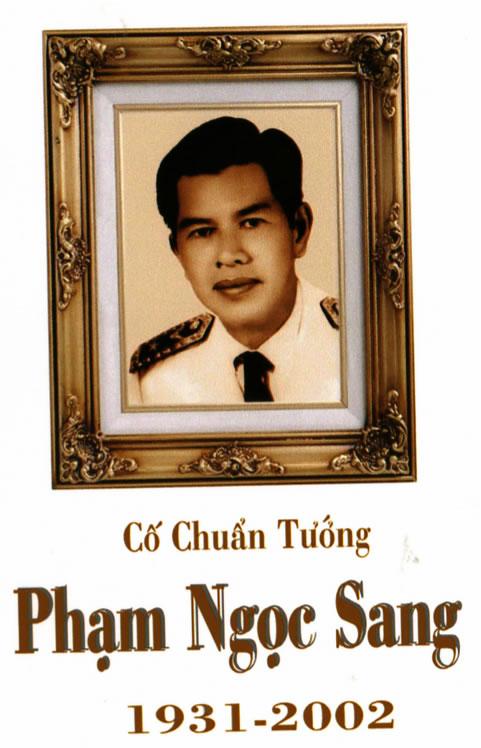 Tướng Lãnh Quân Lực Việt Nam Cộng Hòa: Kỷ Niệm Tướng Phạm Ngọc Sang - Cựu  Đại Tá Nguyễn Hồng Tuyền